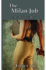 The Milan Job: The William's Hunt book 1 (Volume 1) Paperback