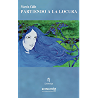 Partiendo a la locura (Spanish Edition)