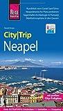 Reise Know-How CityTrip Neapel: Reiseführer mit Faltplan und kostenloser Web-App