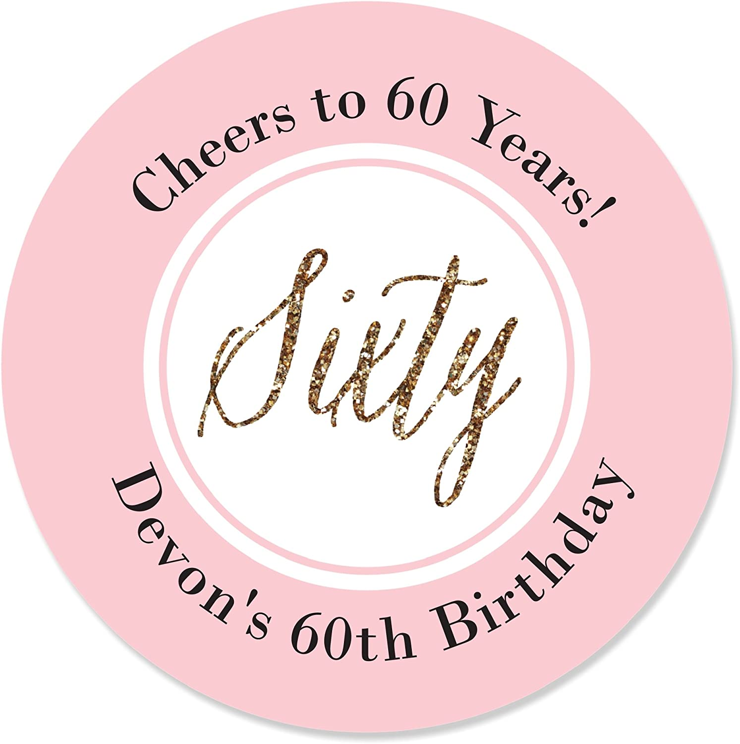Amazon.com: Custom Chic 60th Birthday - Pink and Gold - Personalized  Birthday Party Favor Circle Sticker Labels - Set of 24: Toys & Games