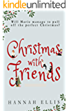 Christmas With Friends (Friends Like These Book 2)
