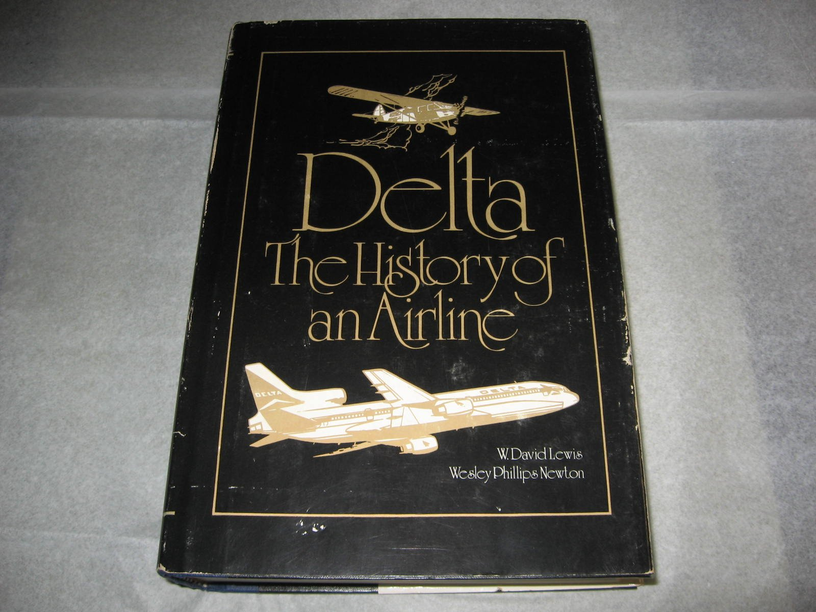 Delta: The History Of An Airline: W David Lewis, Wesley Phillips Newton:  9780820304656: Amazon: Books