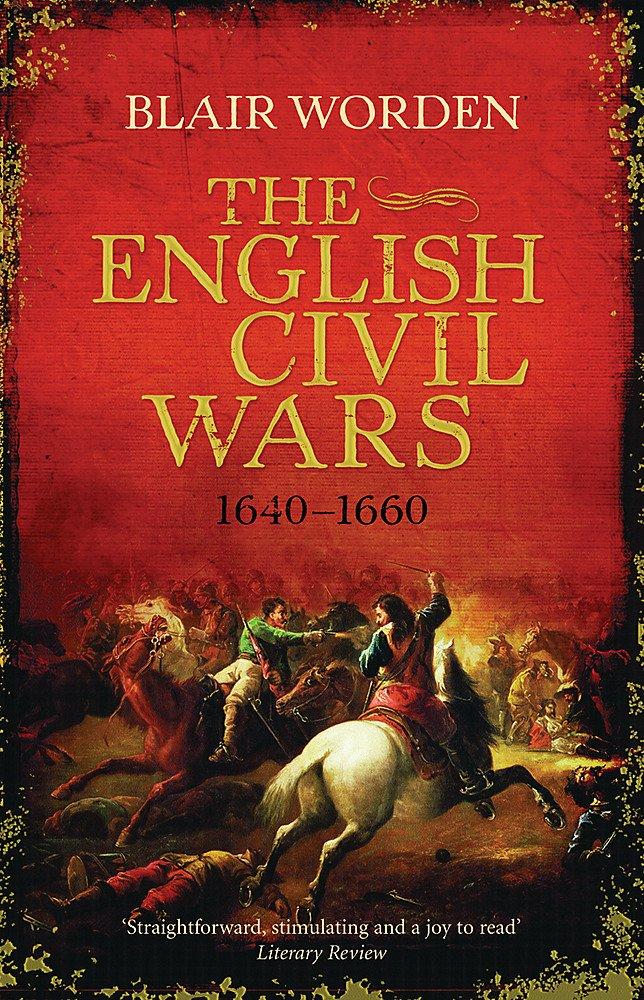 The English Civil Wars: 1640-1660 pdf epub