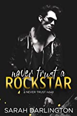 Never Trust a Rockstar Kindle Edition