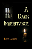 A Dark Inheritance: A Modern Vampire Novel