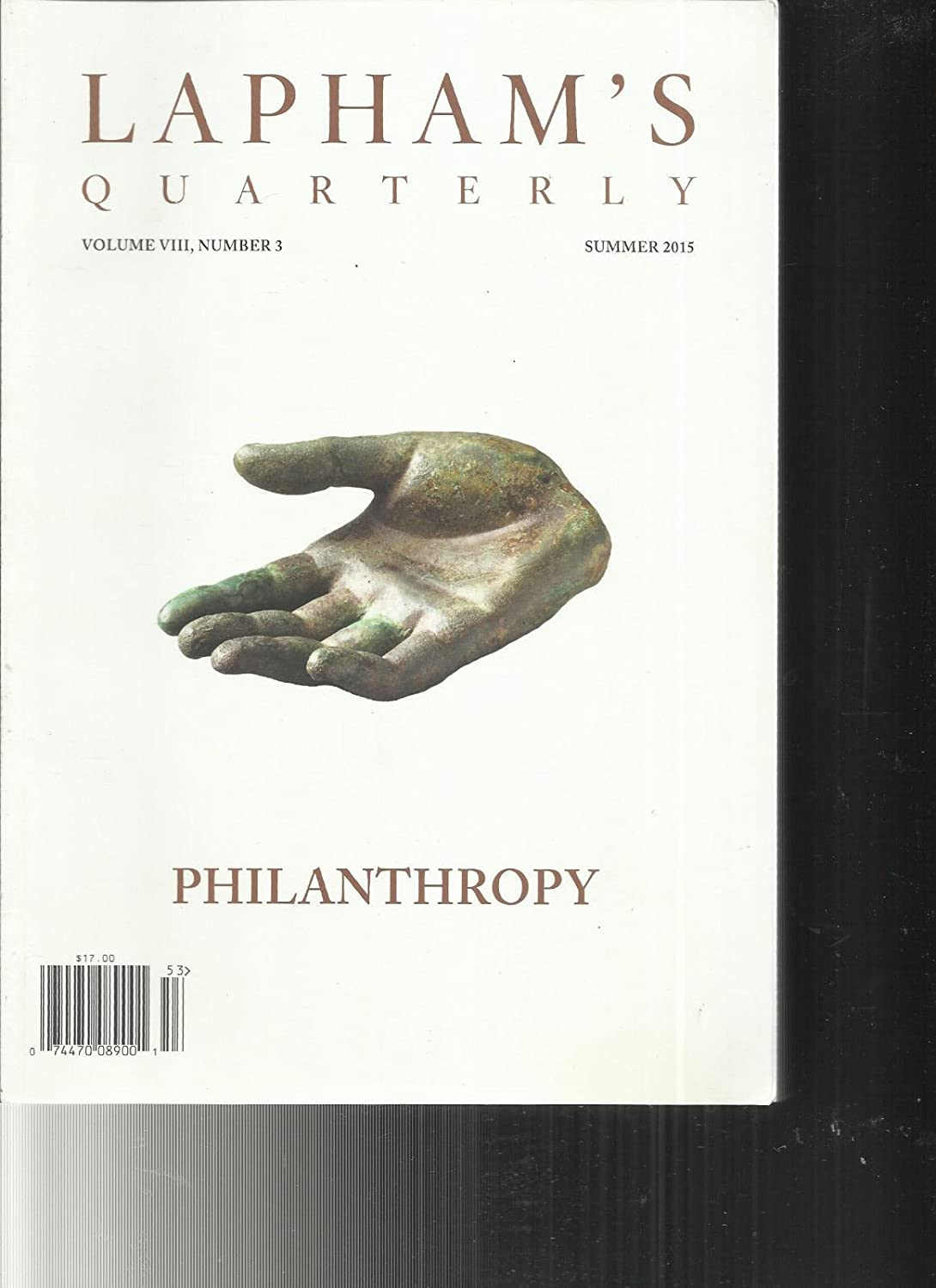 LAPHAM'S QUARTERLY, PHILANTHROPY SUMMER, 2015 VOLUME, VIII NUMBER, 3 s3457