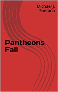 Pantheons Fall