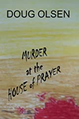 Murder at the House of Prayer (The Pandeez Chronicals Book 1) Kindle Edition