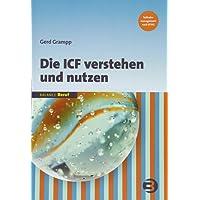 Die ICF verstehen und nutzen (BALANCE Beruf)
