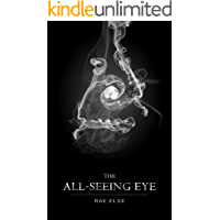 The All-Seeing Eye (The Arete Series Book 2)