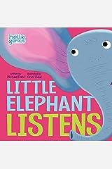 Little Elephant Listens (Hello Genius) Kindle Edition