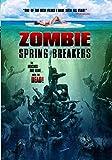 Zombie Spring Break