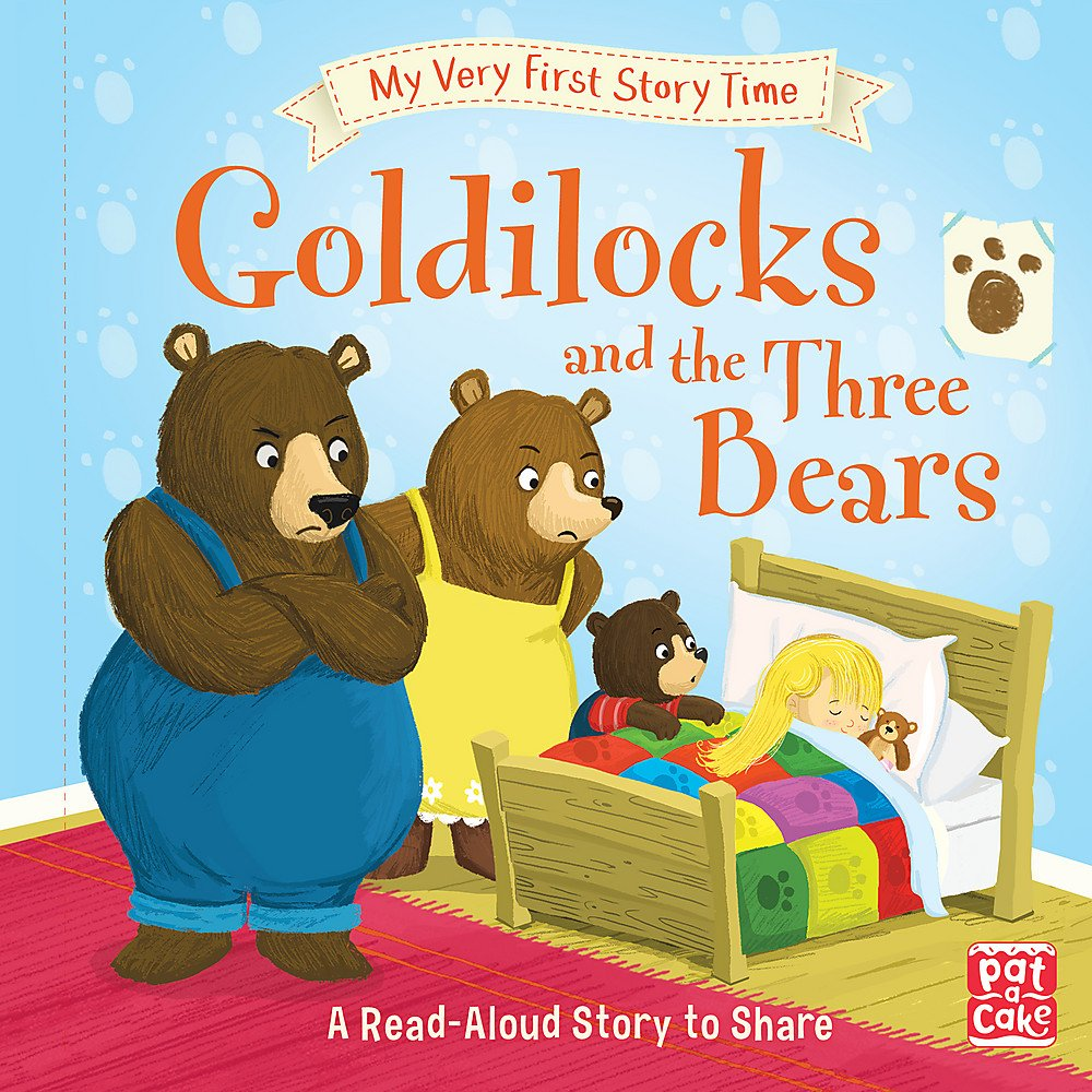 Goldilocks and the Three Bears: Fairy Tale with picture glossary and an  activity (My Very First Story Time): Amazon.co.uk: Pat-a-Cake, Randall,  Ronne, Budgen, Tim: 9781526380234: Books
