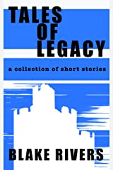 Tales of Legacy Kindle Edition