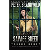 The Savage Breed: A Western Fiction Classic (Yakima Henry)