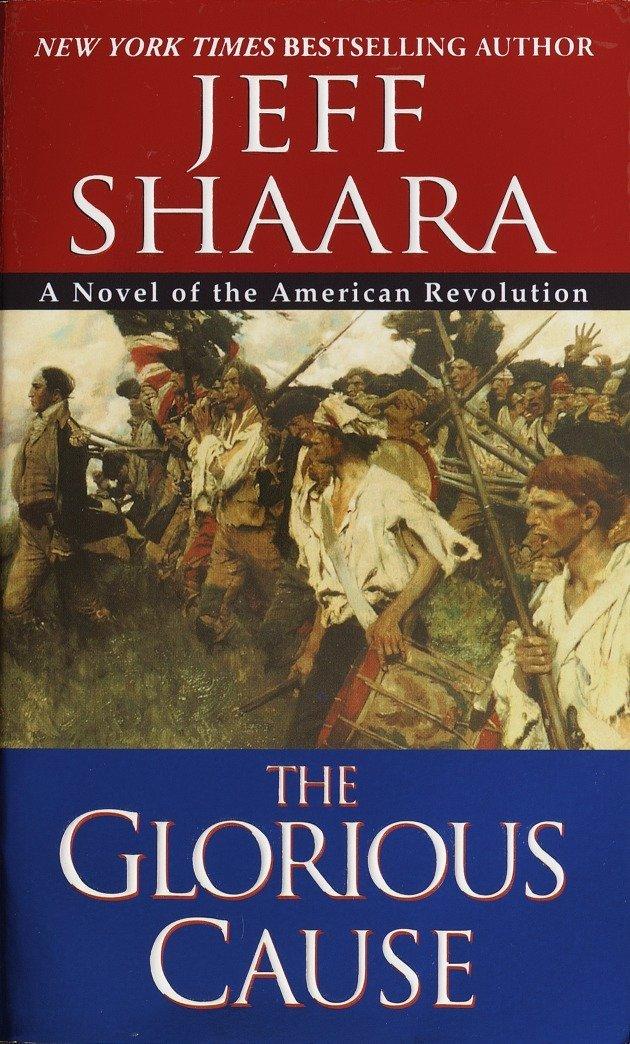The Glorious Cause (The American Revolutionary War) pdf epub