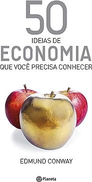50 ideias de Economia (Coleção 50 ideias)
