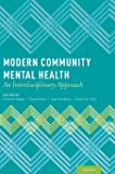 Modern Community Mental Health: An Interdisciplinary Approach