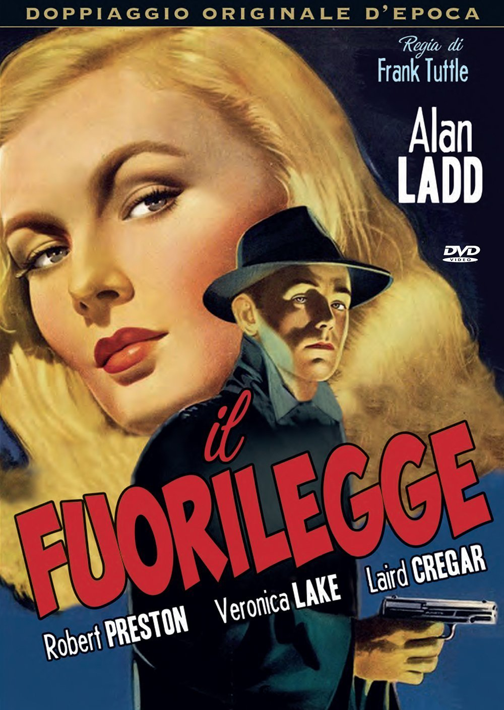 Il Fuorilegge (1942): Amazon.it: Ladd,Lake,Preston, Ladd,Lake,Preston: Film  e TV