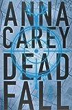 Deadfall. A Caçada