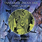 Ottawa, Canada - June 20th 1986 (The Bootmoon Series) by Tangerine Dream
