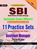 SBI Group Assistant Manager (Systems) Specialist Cadre Officers: 11 Practice Sets Including Previous Year Paper - 2016
