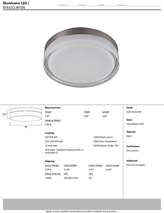 1960 Rated Lumens Clear//White Glass Dry Safety Rating Satin Nickel Finish 2700//3200K Color Temp Maxim 87632CLWTSN Illuminaire LED Flush Mount 28W Max. PCB LED Bulb Shade Material