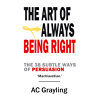 The Art of Always Being Right: The 38 Subtle Ways of Persuation (English Edition)