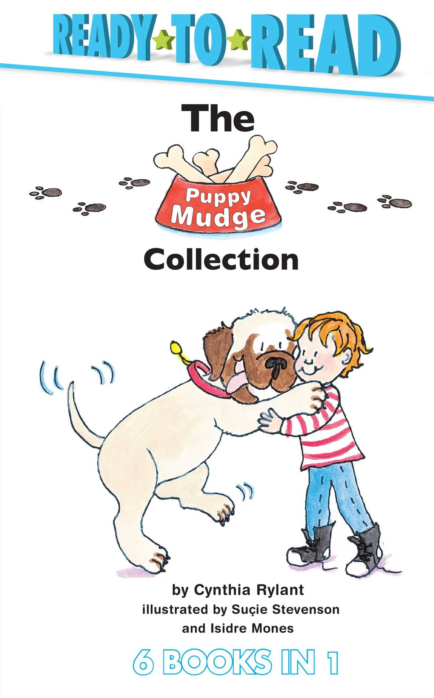 The Puppy Mudge Collection: Puppy Mudge Takes a Bath; Puppy Mudge Wants to Play; Puppy Mudge Has a Snack; Puppy Mudge Loves His Blanket; Puppy Mudge Finds a Friend; Henry and Mudge -- The First Book