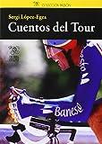 Cuentos Del Tour (Coleccion Pasion)