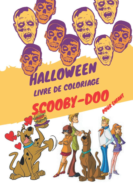 Scooby Doo Livre De Coloriage Halloween Pour Enfants French Edition Amoureux Scooby 9798555903457 Amazon Com Books