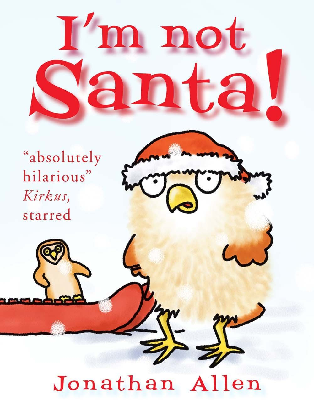 I\'m Not Santa! (Baby Owl): Jonathan Allen: 9781910126530: Amazon.com ...