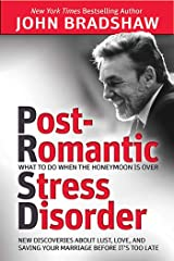 Post-Romantic Stress Disorder: What to Do When the Honeymoon Is Over Paperback