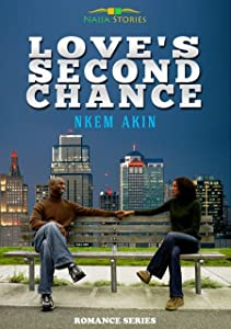Love's Second Chance (A Love Rekindled Book 2)