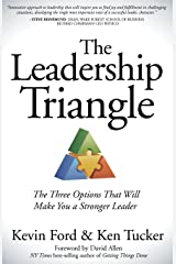 The Leadership Triangle: The Three Options That Will Make You a Stronger Leader Kindle Edition