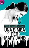 Una bimba per Mary Jane (eLit) (Maitland Maternity Vol. 9)
