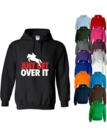 a219ef6fab65 Printized HOODY Just Get Over It Horse Riding Equestrian Jumping Womens  Sweatshirt Hoodie