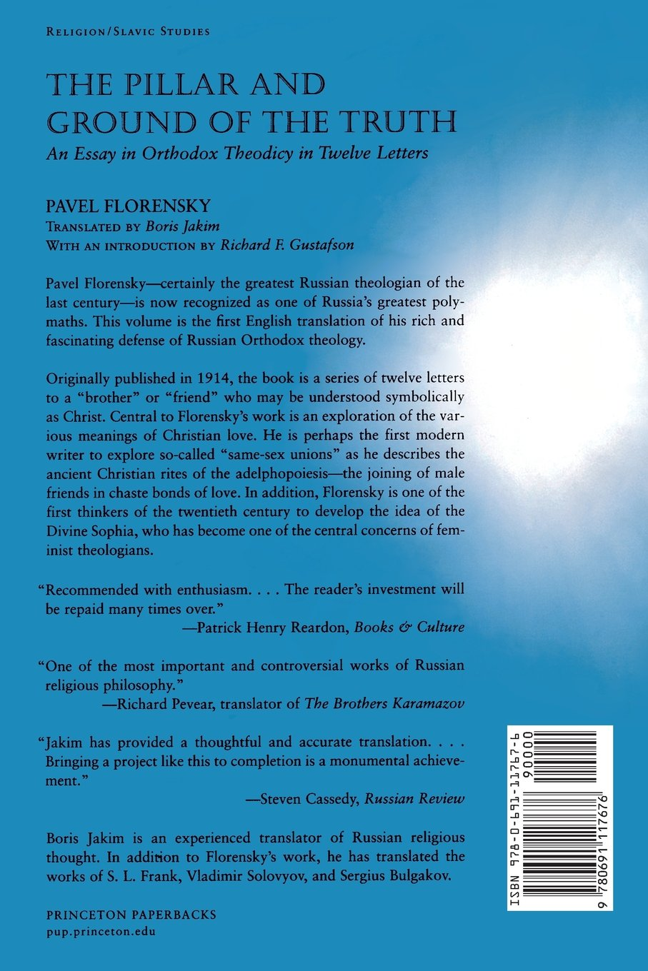 the pillar and ground of the truth an essay in orthodox theodicy the pillar and ground of the truth an essay in orthodox theodicy in twelve letters pavel florensky boris jakim richard f gustafson 9780691117676