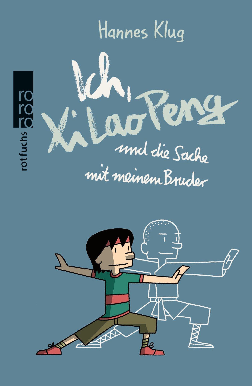 ich-xi-lao-peng-und-die-sache-mit-meinem-bruder