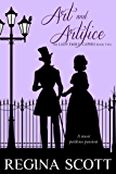Art and Artifice: A Regency Romance Mystery (The Lady Emily Capers Book 2)