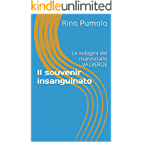Il souvenir insanguinato: Le indagini del maresciallo VALVERDE (MARESCIALLO VALVERDE A TAVISA Vol. 1) (Italian Edition)