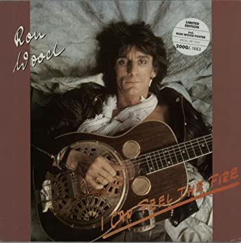 I Can Feel The Fire - Coloured Vinyl + Poster: Ronnie Wood ...
