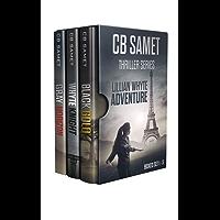 CB Samet Thriller Series: Lillian Whyte Adventure Boxed Set (1-3)