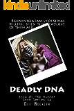 Deadly DNA; The Murder Gene (The Murder Gene Series Book 1) (English Edition)