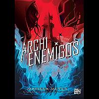 Archienemigos (Renegados nº 2)