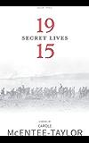 1915 (Secret Lives Book 3)