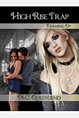 High Rise Trap: Teaming Up: Book #2 Transgender Bisexual Romance Fantasy Kindle Edition