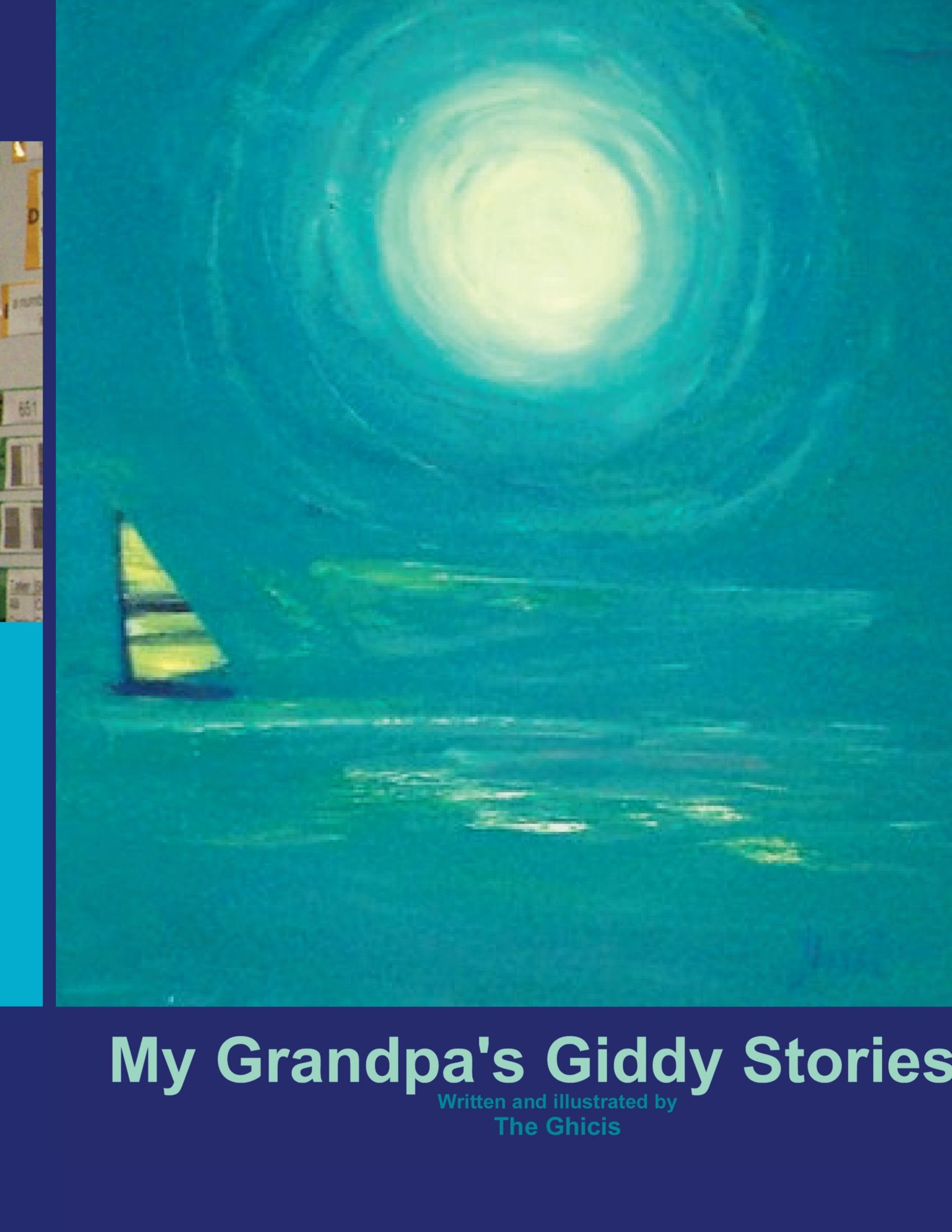 My Grandpa's Giddy Stories ebook