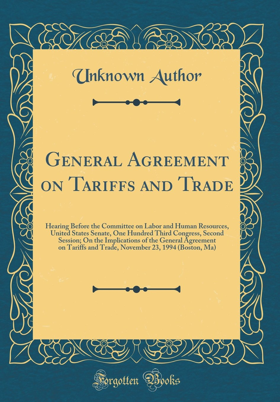 General Agreement On Tariffs And Trade Hearing Before The Committee