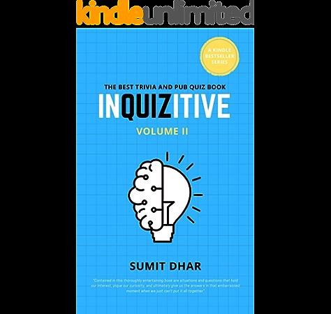 Inquizitive The Pub And Trivia Quiz Game Book Volume Ii The Inquizitive Series Book 2 Kindle Edition By Dhar Sumit Malla Manisha Reference Kindle Ebooks Amazon Com
